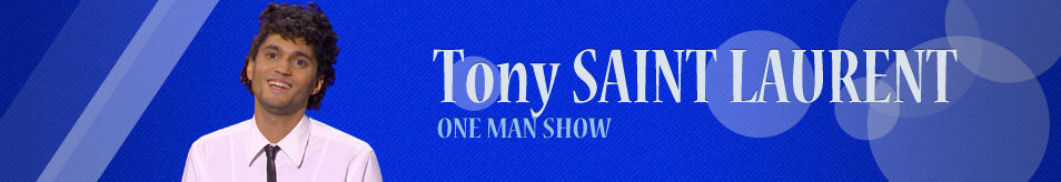 Tony Saint Laurent one man show Header